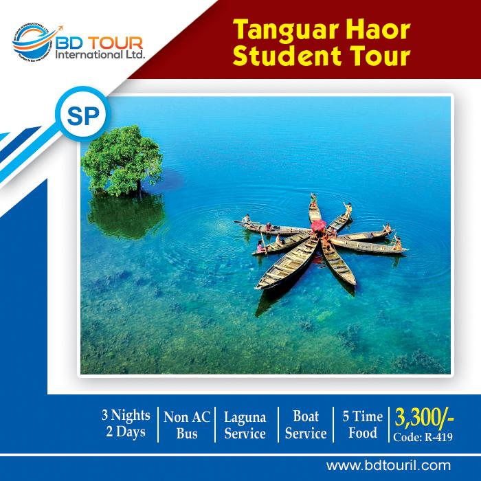TANGUAR HAOR STUDENT TOUR (S-P)